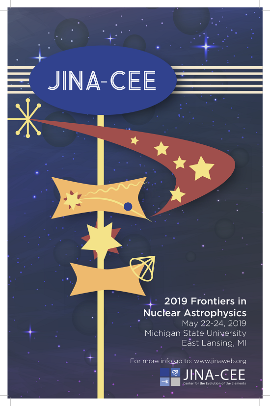 Frontiers in Nuclear Astrophysics 2019 Conference | JINA-CEE, Joint